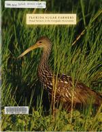 Florida sugar farmers : Proud partners in the Everglades restoration