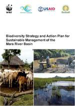 Biodiversity Strategy and Action Plan for Sustainable Management of the Mara River Basin, Mara Biodiversity Management